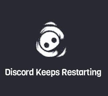 Discord Keeps Restarting